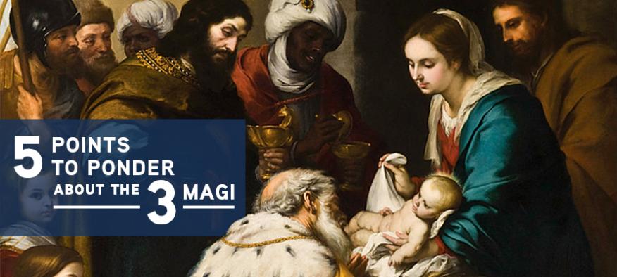 5 Points To Ponder About The 3 Magi Tekton Ministries