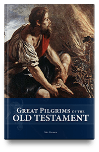 Great Pilgrims of the Old Testament Ebook